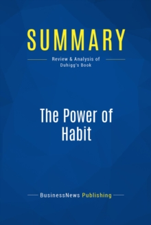 Summary: The Power of Habit : Review and Analysis of Duhigg's Book, EPUB eBook