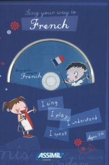 Sing your way to French : Sing your way to French - Book & CD-audio (1), Mixed media product Book