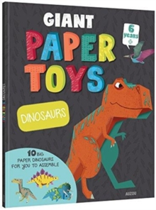 Giant Paper Toys Dinosaurs, Hardback Book