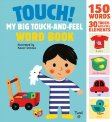 Touch! My Big Touch-and-Feel Word Book, Hardback Book