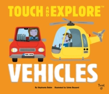 Touch and Explore: Vehicles, Hardback Book