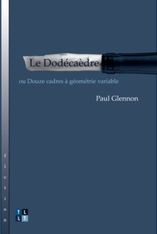 Le Dodecaedre : ou Douze cadres a geometrie variable, PDF eBook
