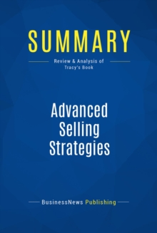 Summary: Advanced Selling Strategies : Review and Analysis of Tracy's Book, EPUB eBook