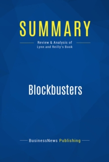 Summary: Blockbusters : Review and Analysis of Lynn and Reilly's Book, EPUB eBook