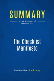 Summary: The Checklist Manifesto : Review and Analysis of Gawande's Book, EPUB eBook