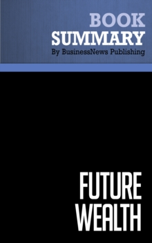 Summary: Future Wealth : Review and Analysis of Davis and Meyer's Book, EPUB eBook