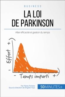 La loi de Parkinson : Allier efficacite et gestion du temps, EPUB eBook