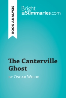 The Canterville Ghost by Oscar Wilde (Book Analysis) : Detailed Summary, Analysis and Reading Guide, EPUB eBook