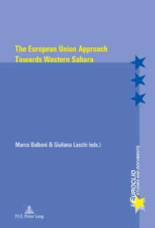 The European Union Approach Towards Western Sahara, Paperback Book