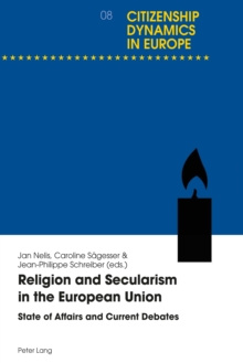 Religion and Secularism in the European Union : State of Affairs and Current Debates, Paperback / softback Book