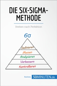 Die Six-Sigma-Methode : Streben nach Perfektion, EPUB eBook