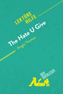 The Hate U Give von Angie Thomas (Lekturehilfe), EPUB eBook