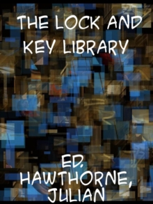 The Lock and Key Library  Classic Mystery and Detective Stories: Modern English, EPUB eBook