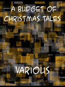A Budget of Christmas Tales by Charles Dickens and Others, EPUB eBook