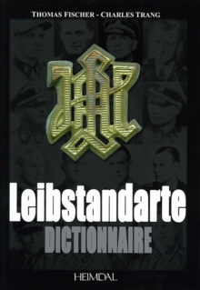Dictionnaire De La Leibstandarte, Hardback Book