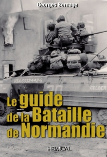 Guide to the Battle of Normandy, Paperback Book