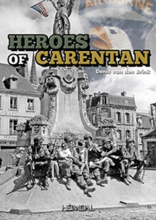 The Carentan Heroes, Hardback Book