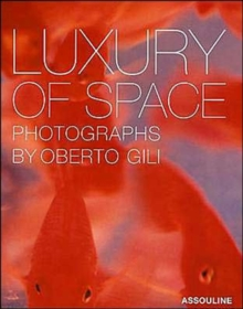 Luxury of Space, Hardback Book