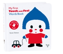 My First Touch and Feel Words Book, Board book Book