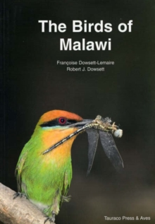 The Birds of Malawi : An Atlas and Handbook, Paperback Book