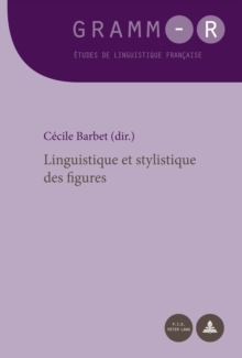 Linguistique Et Stylistique Des Figures, Paperback / softback Book