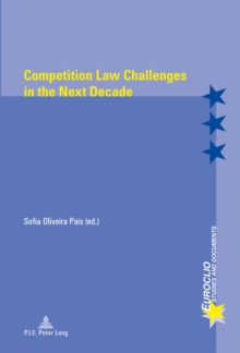 Competition Law Challenges in the Next Decade, Paperback Book
