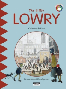 The Little Lowry : The Much Loved British Painter, Paperback / softback Book