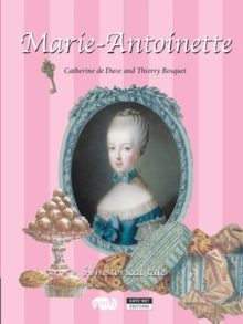 Marie-Antoinette : A Historical Tale, Paperback Book