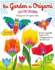 The Garden in Origami : Easy for Children, Paperback Book