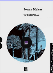 Jonas Mekas : To Petrarca, Mixed media product Book
