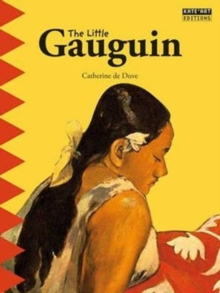 The Little Gauguin : An Exotic Journey!, Paperback Book