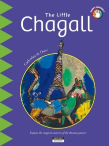 The Little Chagall : Explore the magical universe of the Russian painter, Paperback Book