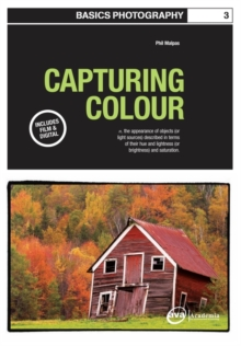 Basics Photography 03: Capturing Colour, Paperback Book