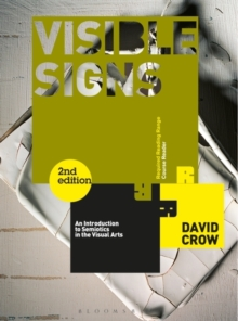 Visible Signs : An Introduction to Semiotics in the Visual Arts, Paperback Book