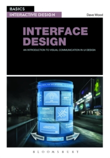 Basics Interactive Design: Interface Design : An introduction to visual communication in UI design, Paperback / softback Book