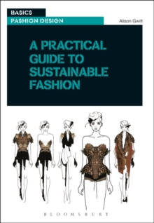 A Practical Guide to Sustainable Fashion, Paperback Book