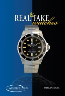 Real and Fake Watches, Hardback Book