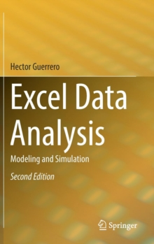 Excel Data Analysis : Modeling and Simulation, Hardback Book