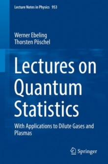 Lectures on Quantum Statistics : With Applications to Dilute Gases and Plasmas, EPUB eBook