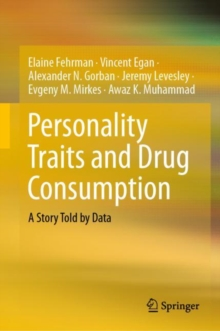 Personality Traits and Drug Consumption : A Story Told by Data, EPUB eBook