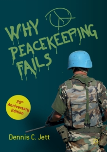 Why Peacekeeping Fails : 20th Anniversary Edition, EPUB eBook