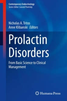 Prolactin Disorders : From Basic Science to Clinical Management, EPUB eBook