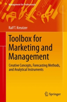 Toolbox for Marketing and Management : Creative Concepts, Forecasting Methods, and Analytical Instruments, EPUB eBook