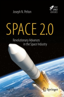 Space 2.0 : Revolutionary Advances in the Space Industry, EPUB eBook