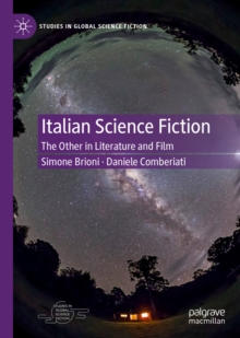 Italian Science Fiction : The Other in Literature and Film, EPUB eBook