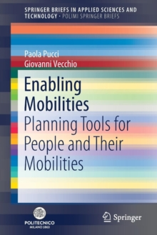 Enabling Mobilities : Planning Tools for People and Their Mobilities, Paperback / softback Book