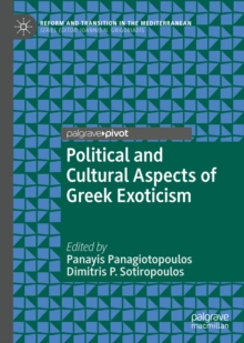 Political and Cultural Aspects of Greek Exoticism, EPUB eBook