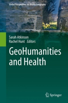 GeoHumanities and Health, Hardback Book