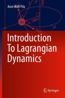 Introduction To Lagrangian Dynamics, Hardback Book