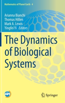 The Dynamics of Biological Systems, Hardback Book